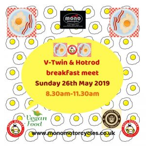 This Sunday, 26th May, sees our next breakfast club. With the weather looking fine for this bank holiday, we look forward to a great turn out.