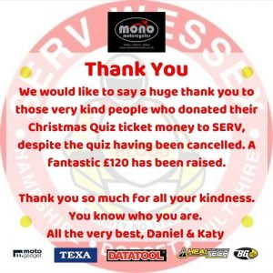 However, we would like to say a huge thank you to those very kind people who donated their Christmas Quiz ticket money to SERV, despite the quiz having been cancelled. Thank you so much for all your kindness. You know who you are.
